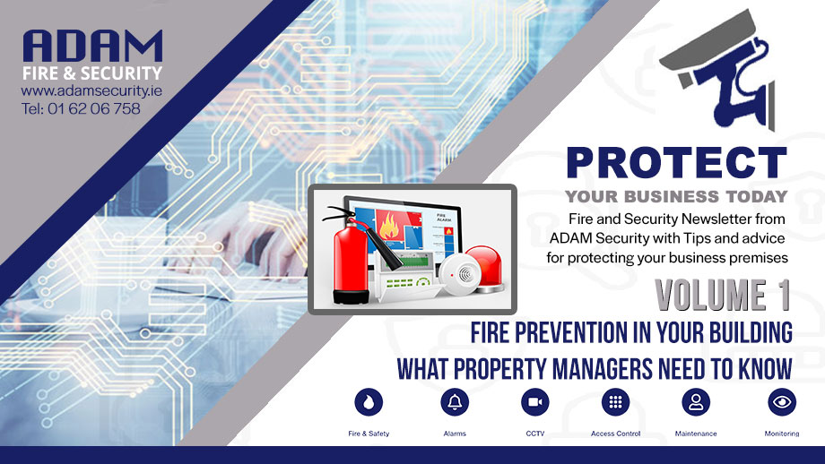 ADAM Fire and Security Newsletter Volume 1